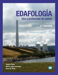 Edafología: uso y protección de suelos [Imagen de http://www.mundiprensa.com/catalogo/9788484766612/edafologia--uso-y-proteccion-de-suelos]