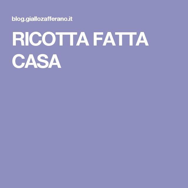 RICOTTA FATTA CASA
