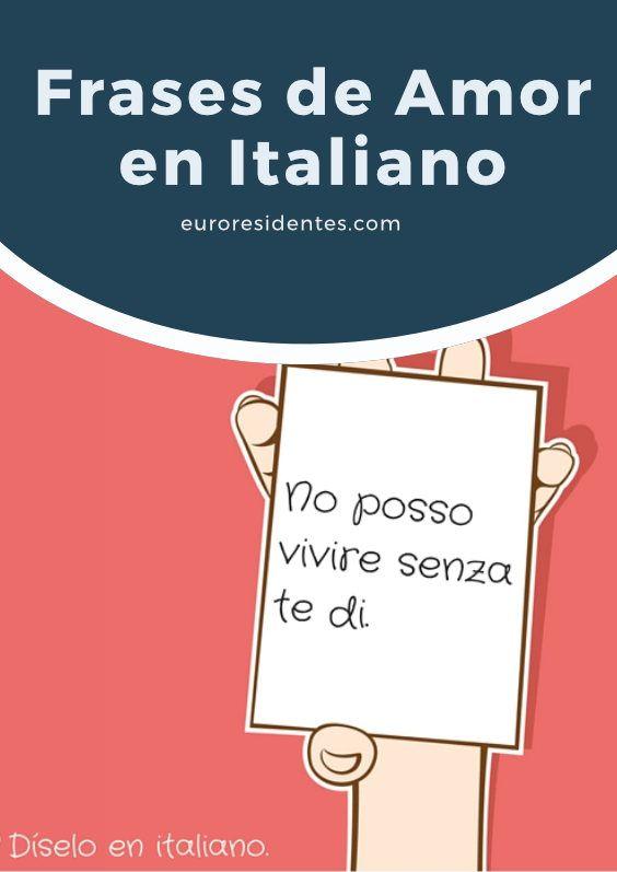 Frases De Amor En Italiano Frases Y Citas Celebres Pinterest Italy