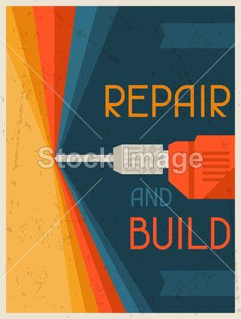 Repair and build. Retro poster in flat design style.