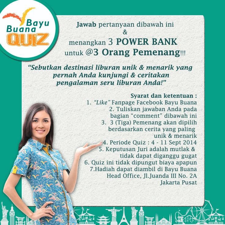 Ikuti #BayuBuanaQuiz di FanPage Facebook kami. Jawab pertanyaannya & menangkan 3 Power Bank untuk @3 Orang Pemenang*