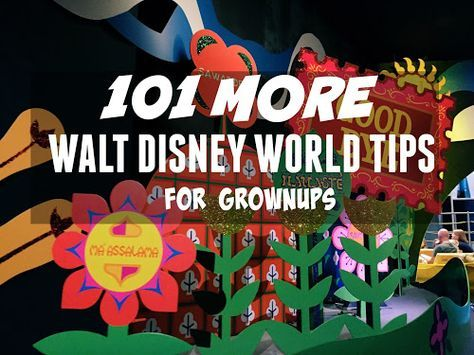 LOST GIRLS TRAVEL: 101 MORE Disney World Tips for Grown Ups
