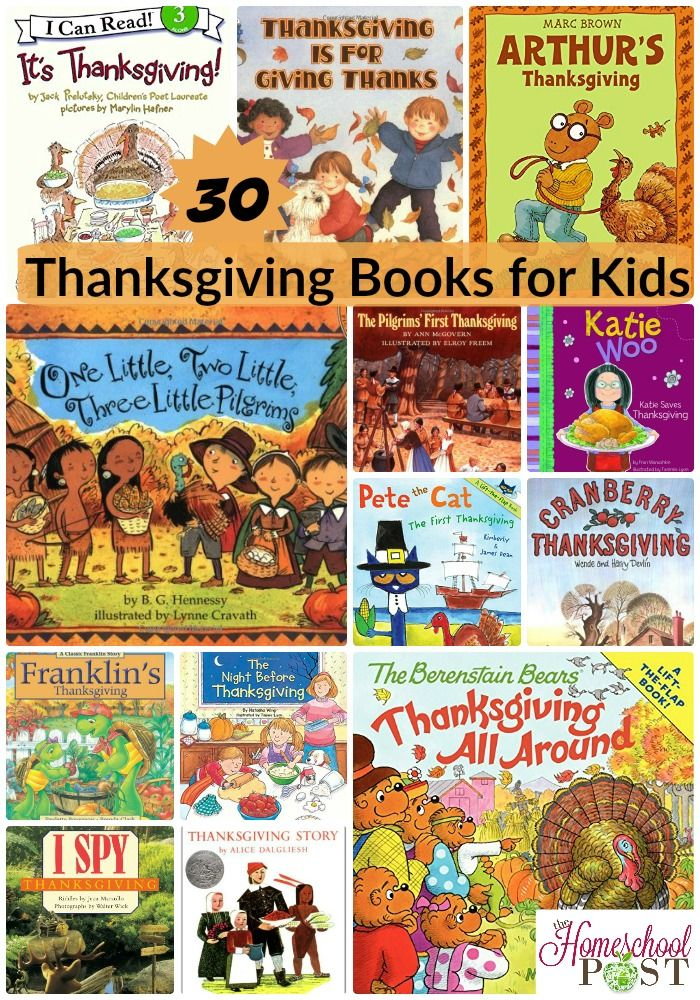 30 Thanksgiving Books for Kids. Chapter books & picture books. PreK to elementary. - The Homeschool Post