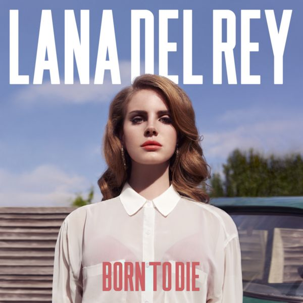 Del Rey, Lana - Born To Die | Record Pusher | Vinyl Records Online