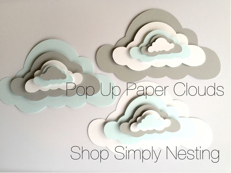 3 Pop Up Paper Clouds, cloud wall art, 3 3d paper clouds, cloud nursery decor, cloud playroom, diy cloud mobile by ShopSimplyNesting on Etsy https://www.etsy.com/listing/227697248/3-pop-up-paper-clouds-cloud-wall-art-3