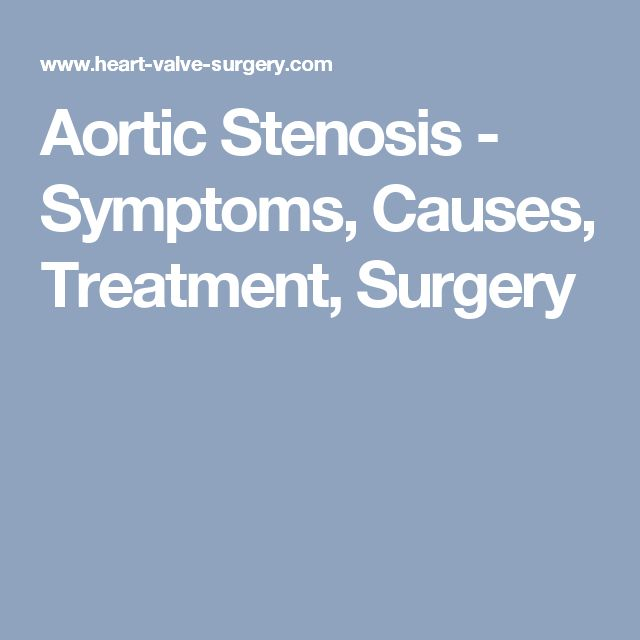 Aortic Stenosis - Symptoms, Causes, Treatment, Surgery