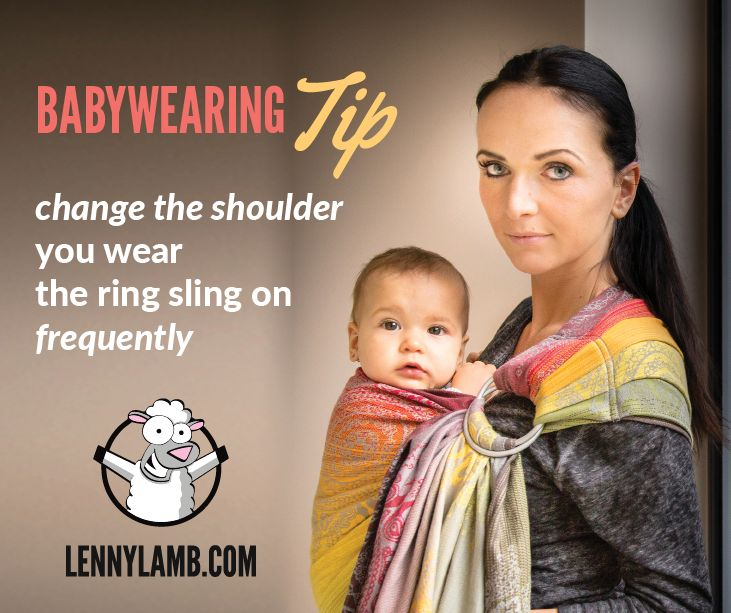 Ring sling has so many advantages. It's quick, easy, handy in use. But you have to remember that baby's weight distribution is asymmetrical in it. If you want to use ring sling more often and for longer periods of time, it's good idea to change the shoulder you wear your baby on frequently. It will protect you from back pain. It will promote your baby's correct physical development.