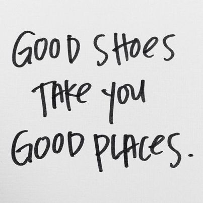 Find the best shoes and travel #Shoe #Quotes