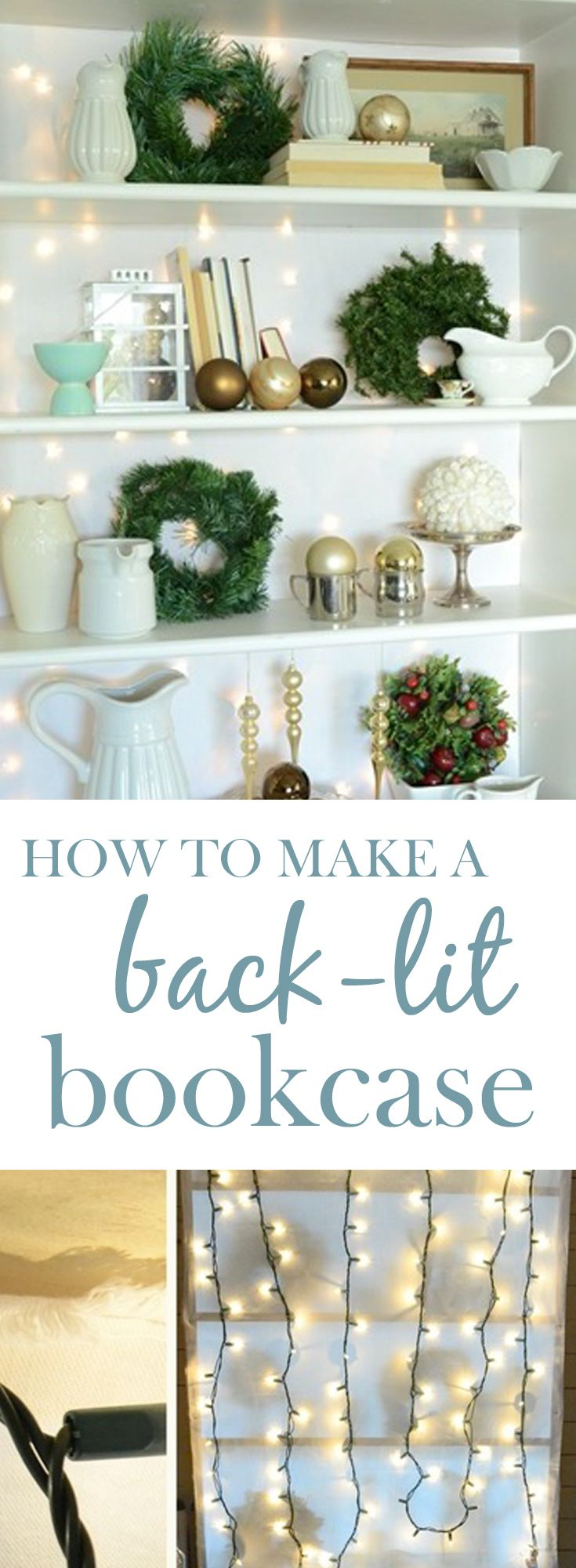 How to Make a Back Lit Bookcase | Christmas decor | Styling a Christmas bookcase