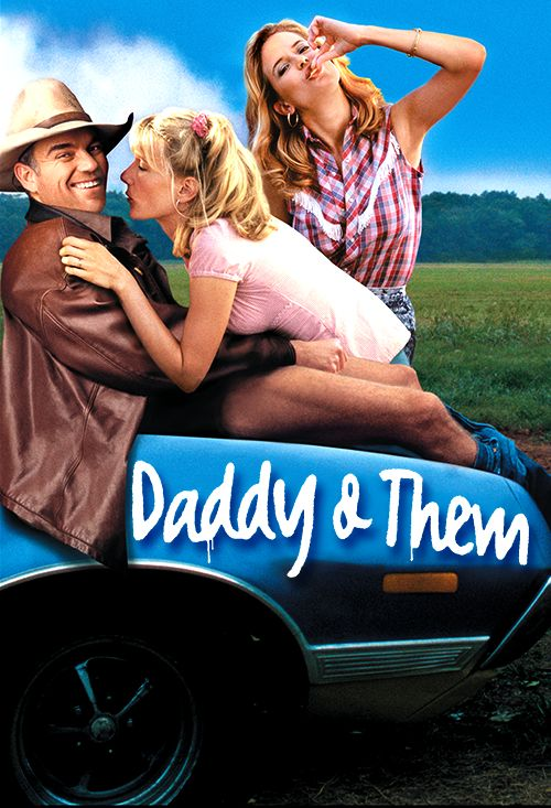 Daddy and Them (2001) R | 1h 41min | Comedy, Drama | 2002 (Mexico) - Dark comedy where a married couple comes to the aid of a jailed uncle.
