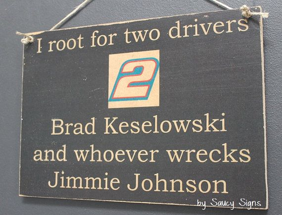Brad Keselowski versus Jimmie Johnson Nascar Sign