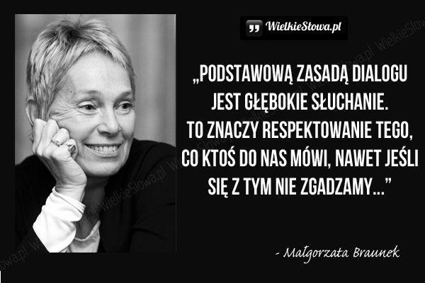 Podstawową zasadą dialogu jest... #Braunek-Małgorzata,  #Relacje-międzyludzkie, #Rozmowa, #Słuchanie