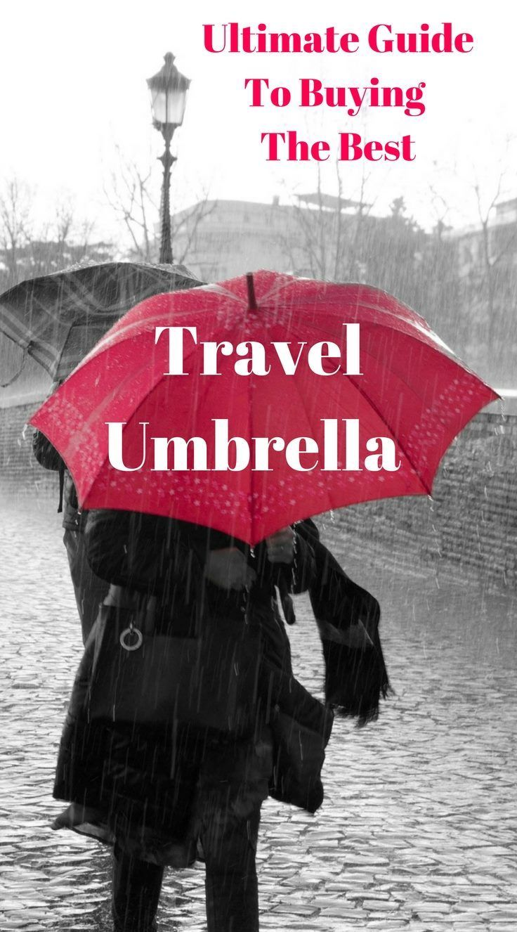 Ultimate Guide to buying the Best Travel Umbrella, Best compact Travel Umbrella, Best lightweight Travel Umbrella #travelumbrella #foldableumbrella