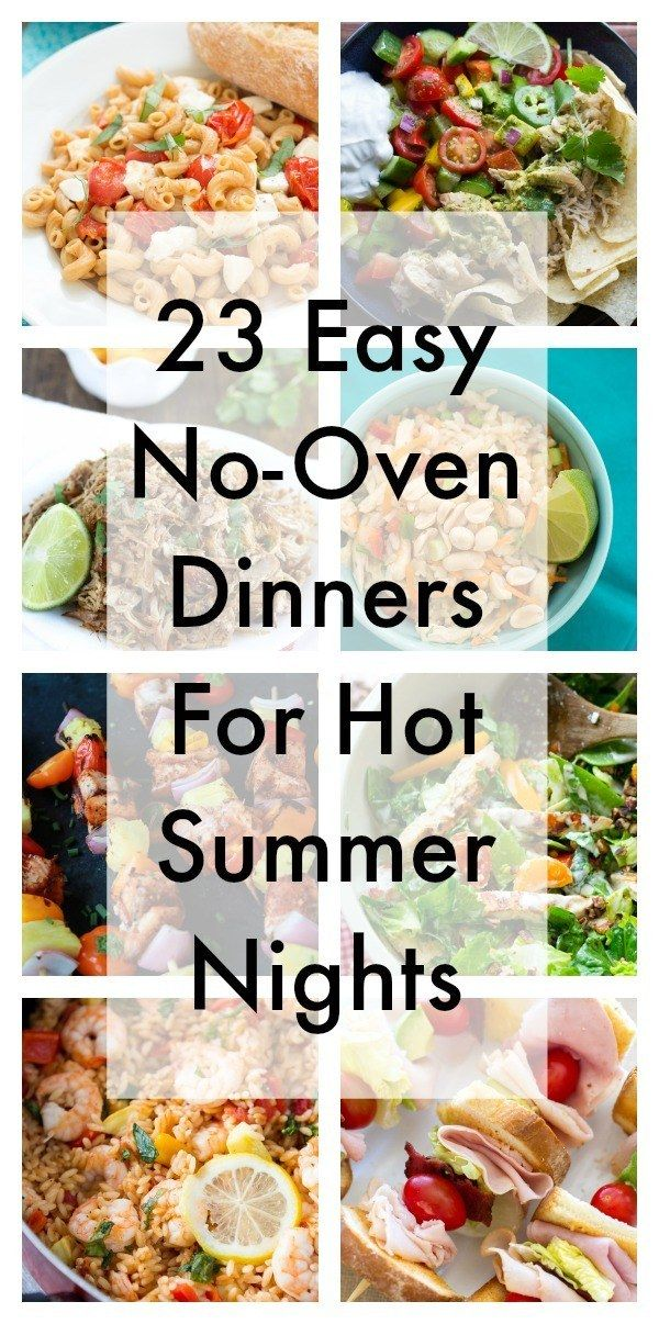 23 Easy No-Oven Dinners For Hot Summer Nights