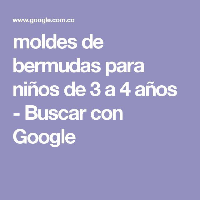 moldes de bermudas para niños de 3 a 4 años - Buscar con Google