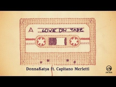 Love on Tape Official Video, first single from the forthcoming debut album of DonnaKatya. Stay Tuned here http://www.facebook.com/DonnaKatyamusic?fref=ts