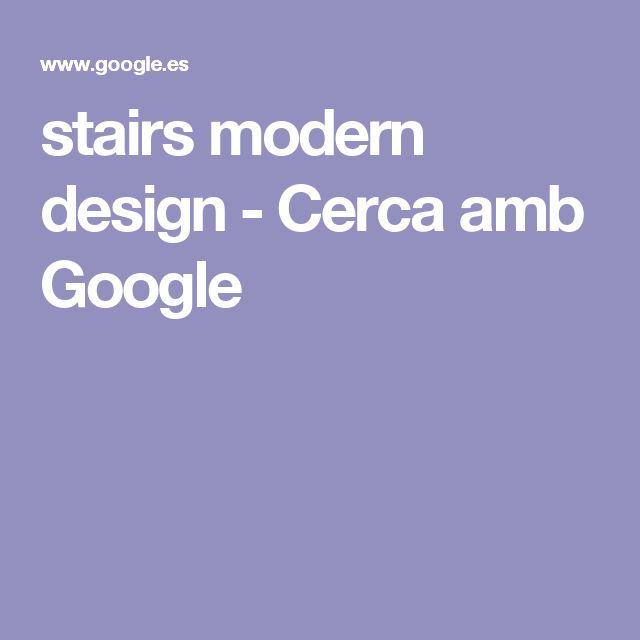 stairs modern design - Cerca amb Google