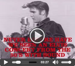 Tupelos Own Elvis Presley DVD, Never before have we seen an Elvis concert from the 50s with sound