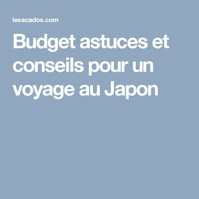 Budget astuces et conseils pour un voyage au Japon