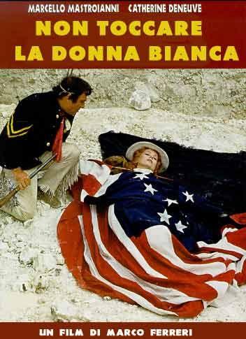 """""""Non toccare la donna bianca"""", di Marco Ferreri, 1973.      Un western girato nella Parigi degli anni '70"""