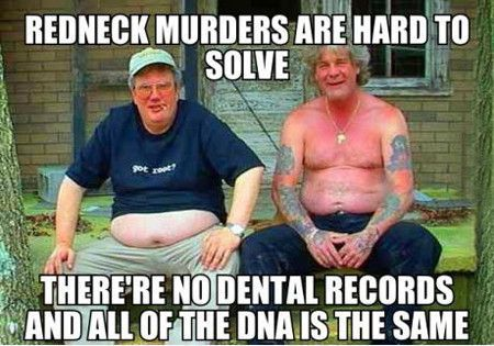 Funny Pictures Redneck Murders Are Hard To Solve...