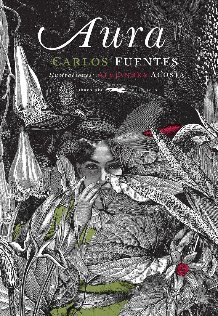 Aura. Carlos Fuentes. Uno de los escritos más trepidantes de Carlos Fuentes vuelve a ser publicado, tras dos décadas inédito en España. Desde las primeras líneas, el lector es absorbido por la narración en segunda persona: juego de espejos que lo mimetiza con el personaje, y lo sumerge en una atmósfera inquietante y misteriosa: un aura poblada por sombras. La Ilustración es de Alejandra Acosta, que interpreta las palabras de Fuentes a golpe de collage y fuerte contraste de tintas. 16,5 x 24…