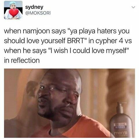 Cypher 4: I love myself Reflection: I wish I could love myself.  Me: =.=....