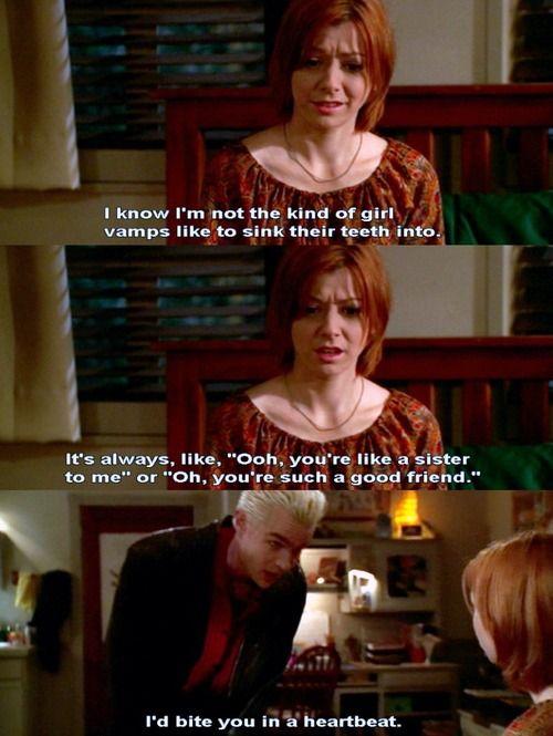 """I'd bite you in a heartbeat."" The InitiativeNerd, Vampires Slayerangel, Buffy Angels, Vampires Spikes, Movie, Buffy Geekery, Willow, Fandoms, Vampires Slayer Angels"