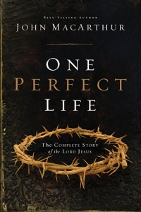 One Perfect Life by John MacArthur (Full Book Review) | Being Filled