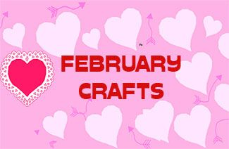 Seasonal Arts and Crafts for the Month of February: February's Special Days: activities, arts and crafts: KinderArt