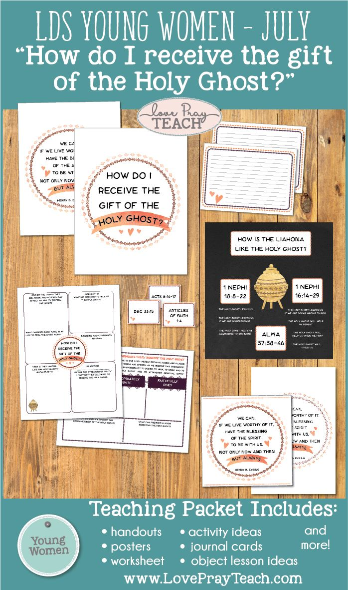 """LDS Young Women July Lesson Helps for: """"How do I receive the gift of the Holy Ghost?"""" Lesson packet includes printables, handouts, object lessons, board activity, worksheets and more! www.LovePrayTeach.com"""