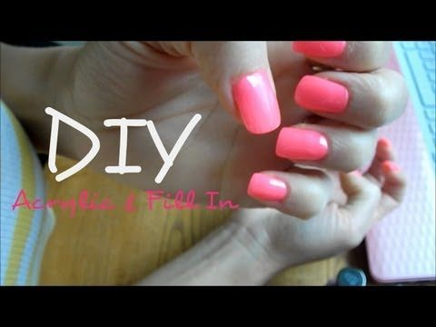 Diy Acrylic Nails Amp Fill In Youtube Cause Im Tired Of Giving Away My Diy Acrylic