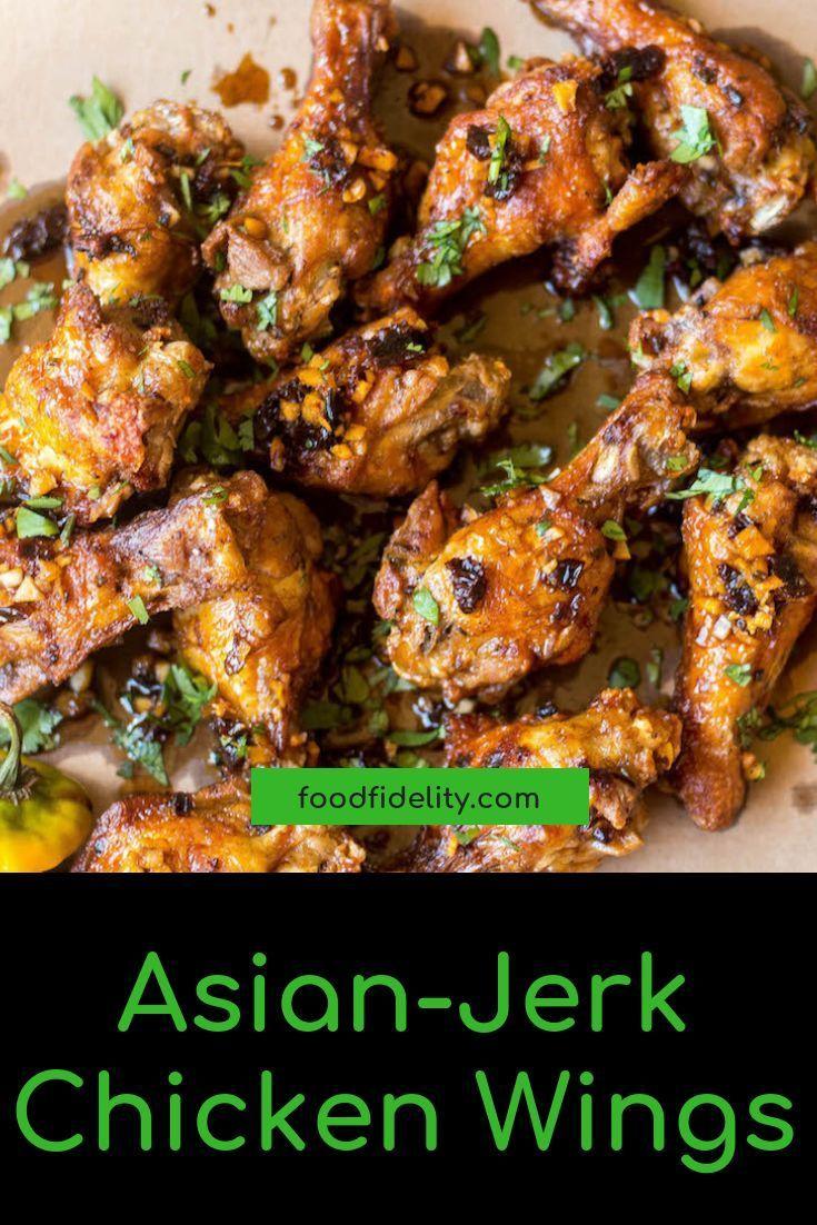 Asian Jerk Fusion Chicken Wings Recipe Jerk Chicken Wings Chicken Wings Chicken