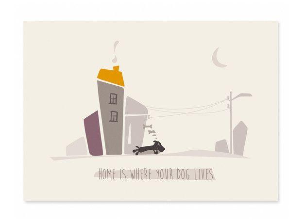 Hunde - Postkarte Home is where your dog lives - ein Designerstück von catsonappletrees bei DaWanda