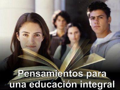 Pensamientos para una educación integral – Reflexiones de un ...