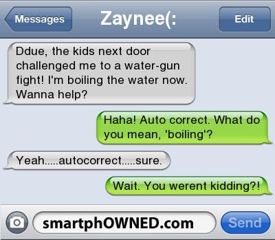 boiling Water - Autocorrects - Aug 18, 2011 - Autocorrect Fails and Funny Text Messages - SmartphOWNED