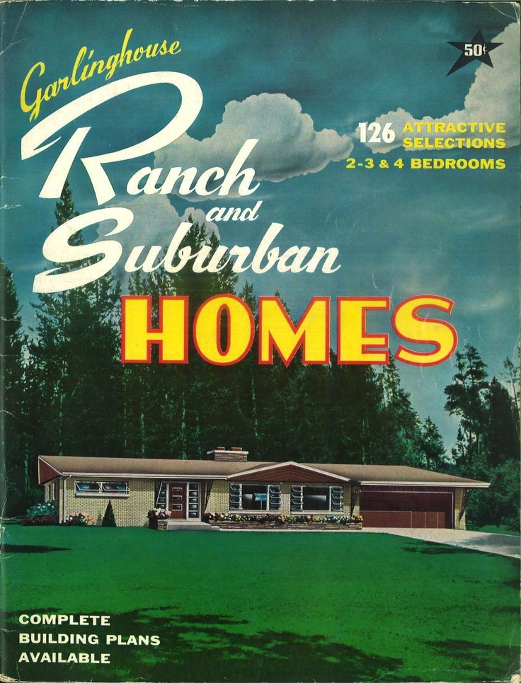 Garinghouse Ranch And Suburban Homes L F Garlinghouse