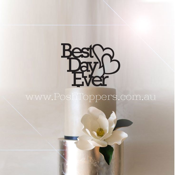Best Day Ever with Hearts - Wedding Cake Toppers Australia