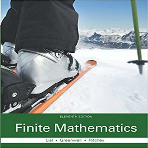 Finite Mathematics 11th Edition By Margaret L Lial Solutions