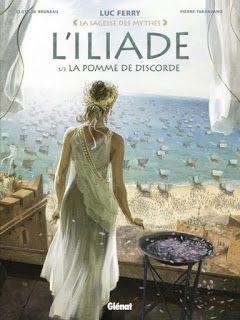 """Les Lectures d'Aydora : """"L'Iliade T1 : La pomme de Discorde"""" - Luc Ferry, ..."""