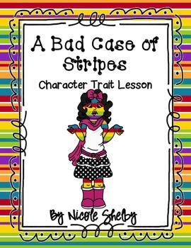 Character Traits: A Bad Case of Stripes
