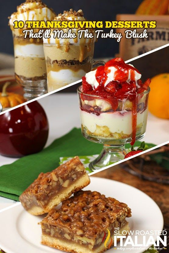 10 Thanksgiving Desserts That'll Make the Turkey Blush From @SlowRoasted