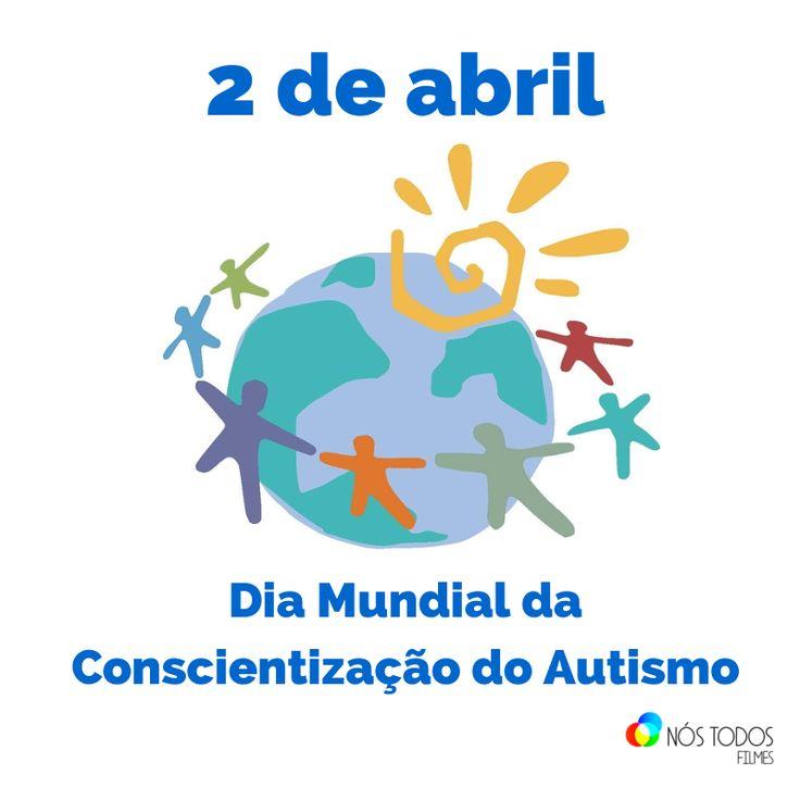 """Na imagem: o símbolo internacional do dia - o planeta terra sendo abraçado por sete pessoas - está entre as frases """"2 de abril"""" e """"Dia Internacional da Conscientização do Autismo""""."""