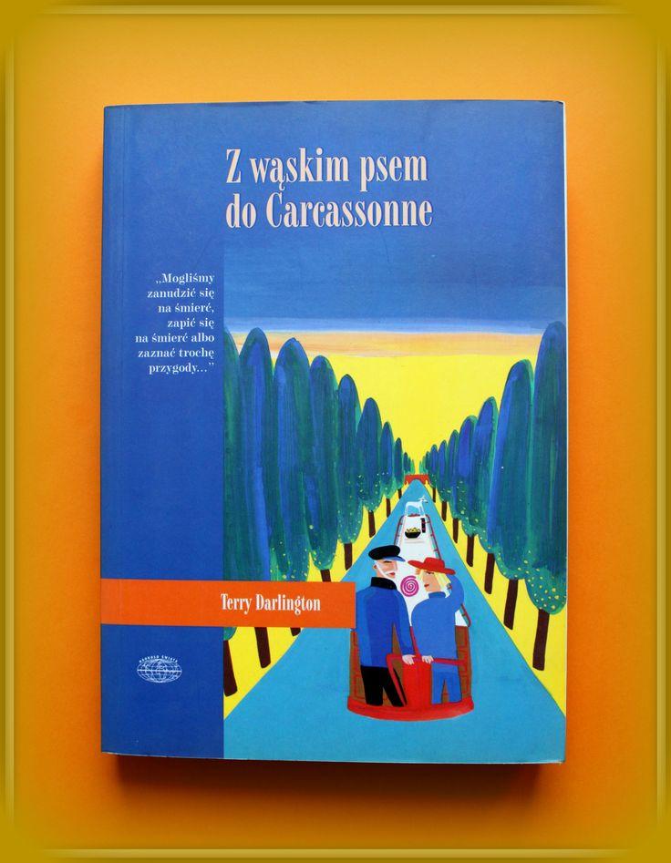 Książka dla Ciebie i na prezent - Z wąskim psem do Carcasonne w księgarni PLAC FRANCUSKI. Podróż przez Francję na barce w towarzystwie szalonego psa to ciekawy sposób na emeryturę.