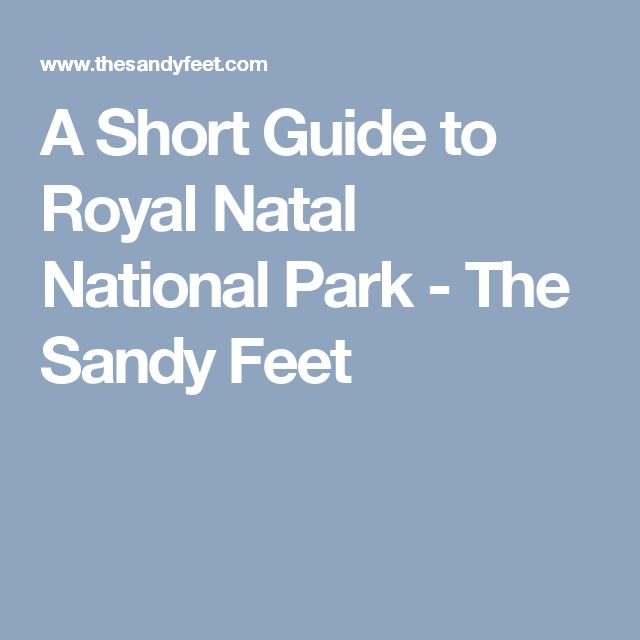 A Short Guide to Royal Natal National Park - The Sandy Feet