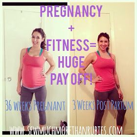 Sew Much More than Rubies: Pregnancy + Fitness = HUGE Payoff