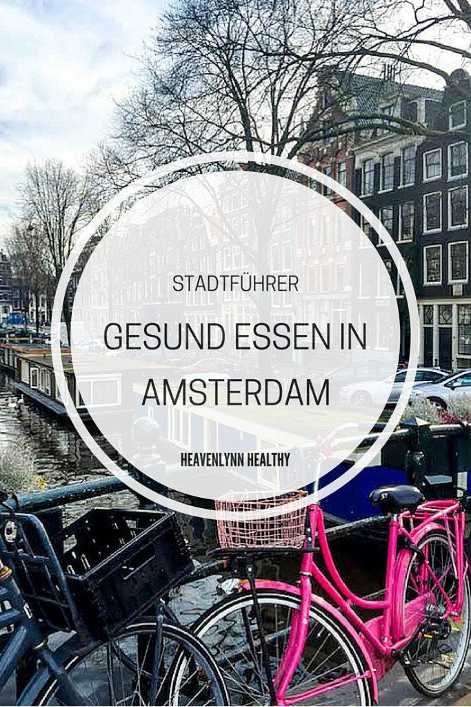 Gesund Essen in Amsterdam – Restaurants, Cafés und Hotspots