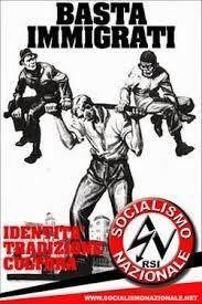 Socialismo Nazionale : Immigrazione male assoluto