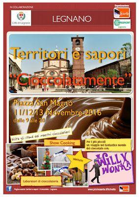 Cioccolatamente la festa del cioccolato 11-12-13 novembre Legnano (VA)