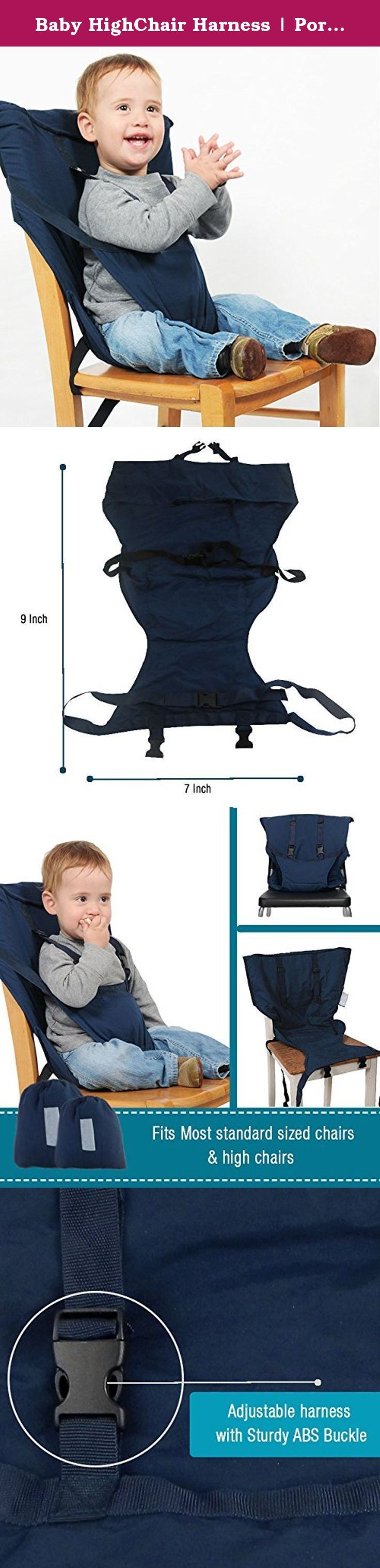 Baby HighChair Harness | Portable Travel Safety Belt Booster Feeding High Chair Seat Cover Sack Cushion Bag for Baby Kid Toddler | Secure with Adjustable Straps | Include Hand Wash Cloth | Dark Blue. Baby HighChair Harness (TM) Turn Every Chair into Baby Chair Are you tired of bulky and space consuming highchairs that are blatantly inconvenient? Or do you care more about your baby's comfort on feeding time? We have the solution for you! Introducing Baby HighChair Harness (TM)…